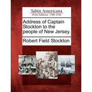 Address of Captain Stockton to the People of New Jersey.