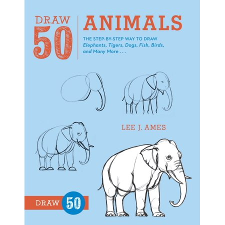 Draw 50 Animals : The Step-by-Step Way to Draw Elephants, Tigers, Dogs, Fish, Birds, and Many More... Fish Eating Birds