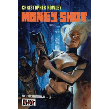 Heavy Shot (Heavy Metal Pulp: Money Shot - eBook )