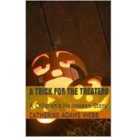 A Trick for the Treaters, a children's Halloween story - eBook - Ways To Scare Trick Or Treaters