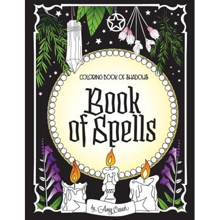Coloring Book of Shadows : Book of Spells (Halloween Spell Book Pages)