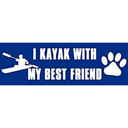 I Kayak With My Best Friend Sticker Decal(dog paw kayaking logo) Size: 3 x 9