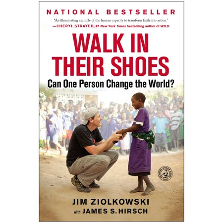 Walk in Their Shoes : Can One Person Change the (Best Walking Shoes In The World)