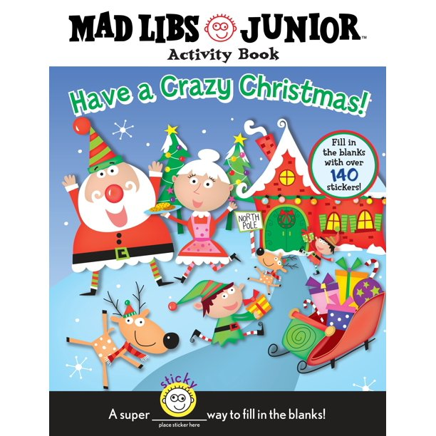 Have a Crazy Christmas! : Mad Libs Junior Activity Book