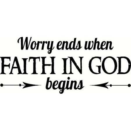 """Worry Ends When Faith in God Begins.., Bible Verse Inspired Vinyl Wall Decal by Scripture Wall Art, 11""""x22"""" Black, Christian"""