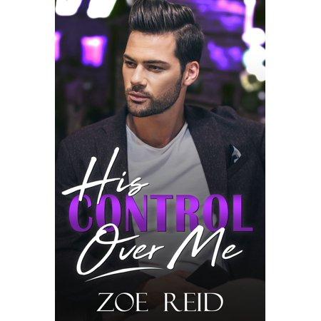 His Control Over Me - eBook