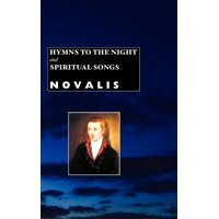 European Writers: Hymns to the Night and Spiritual Songs (Edition 3) (Hardcover)