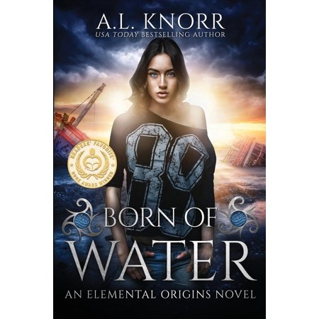 Born of Water : An Elemental Origins Novel