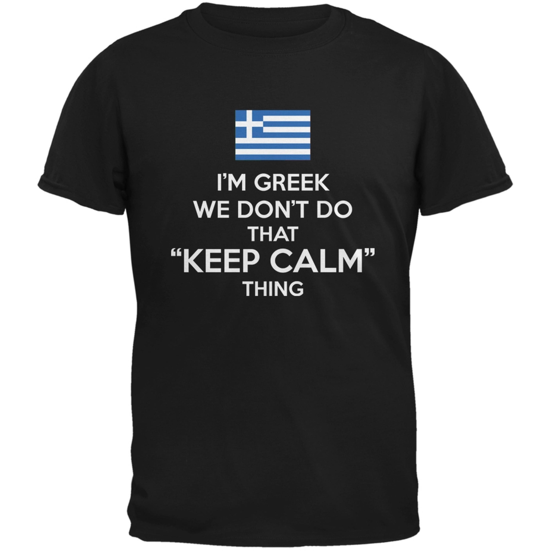 Don't Do Calm - Greek Black Adult T-Shirt