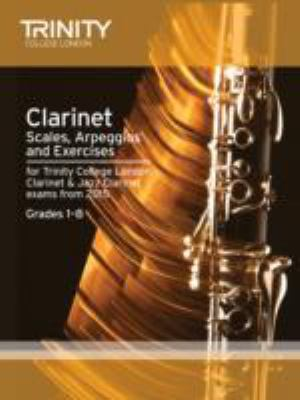 Clarinet & Jazz Clarinet Scales & Arpeggios from 2015: Grades 1 8 (Woodwind Exam... by