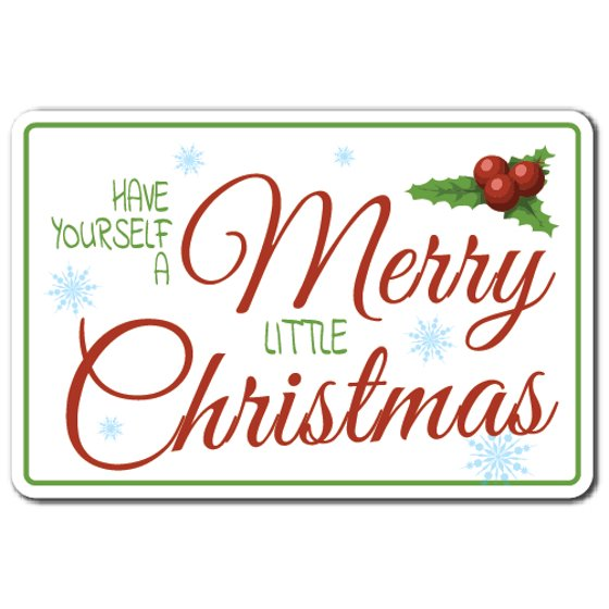 Have Yourself A Merry Little Christmas Sign.Have Yourself A Merry Little Christmas Aluminum Sign Holiday Song Indoor Outdoor 14 Tall