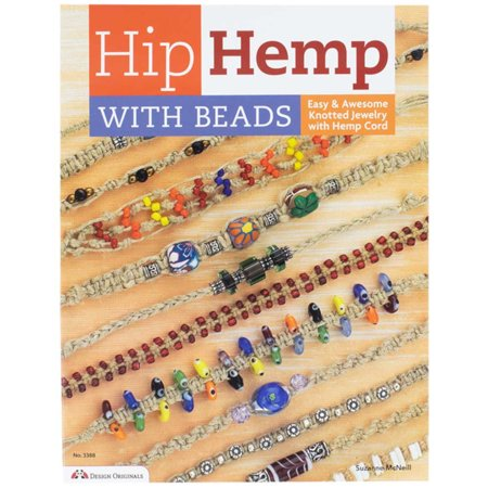 Hip Hemp with Beads by Suzanne McNeill - Arts and Crafts Project Book for Crafters of Any Skill Level - Make Jewelry, Apparel, and Other Accessories