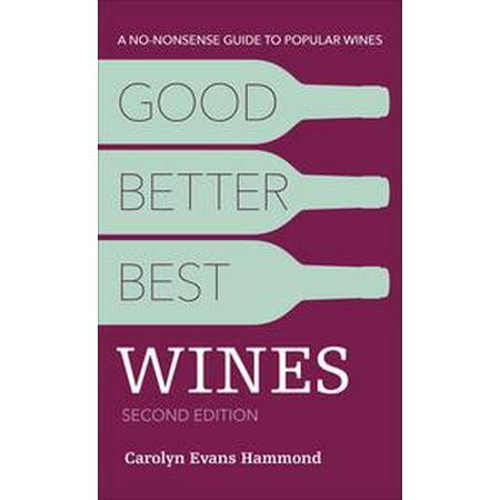 Good, Better, Best Wines, 2E - eBook