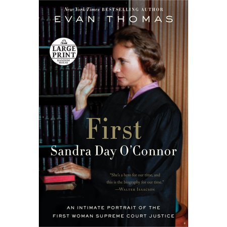 First : Sandra Day O'Connor