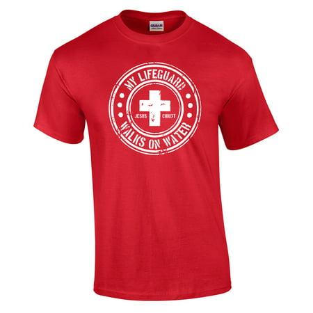 My Lifeguard Walks On Water Christian - Dog Lifeguard Shirt