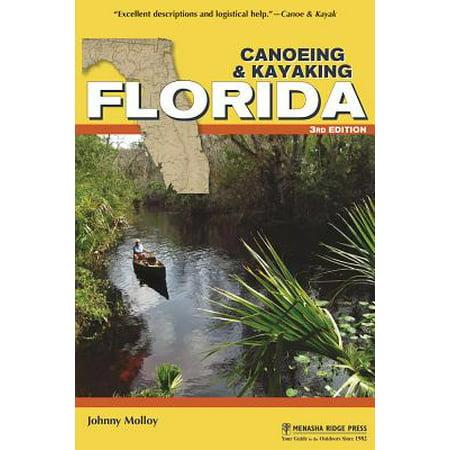Canoeing & Kayaking Florida: 9781634040303 (Best Canoeing In Ohio)