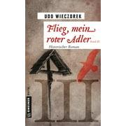 Flieg, mein roter Adler III - eBook