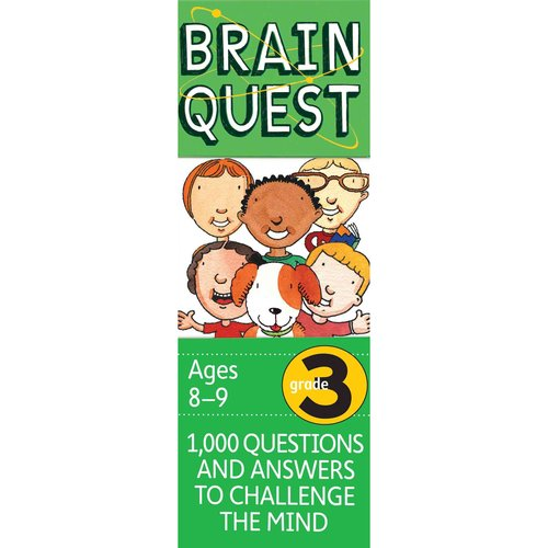 Brain Quest Grade 3: 1,000 Questions and Answers to Challenge the Mind