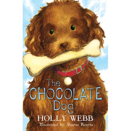 The Chocolate Dog  Holly Webb Animal Stories   Paperback