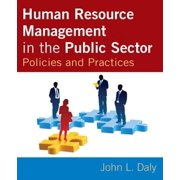 Human Resource Management in the Public Sector : Policies and Practices