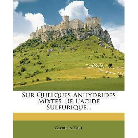Sur Quelques Anhydrides Mixtes De Lacide Sulfurique    By Karl  Georges  Pap