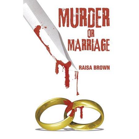 Murder or Marriage - eBook