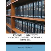 Cornell University Announcements, Volume 4, Issue 10...