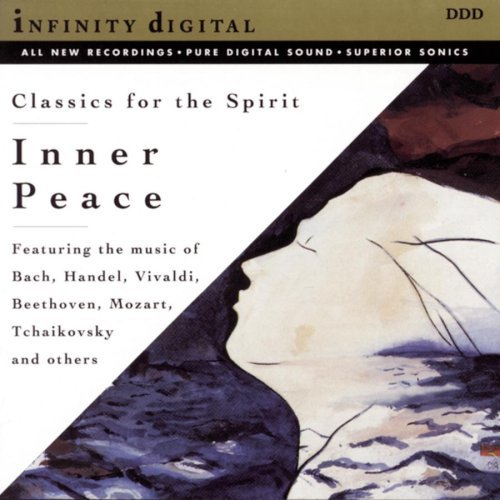 Inner Peace: Classics for the Spirit / Various