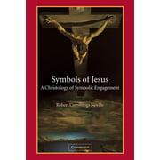Symbols of Jesus: A Christology of Symbolic Engagement (Hardcover)