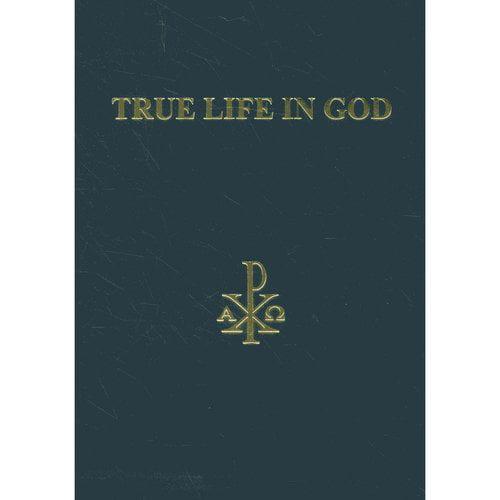 True Life in God