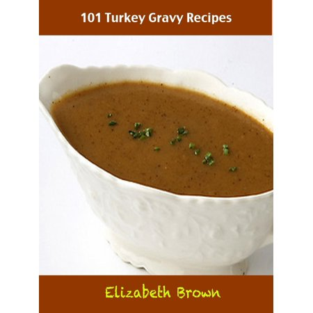 101 Turkey Gravy Recipes - eBook thumbnail