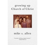 Growing Up Church of Christ - eBook