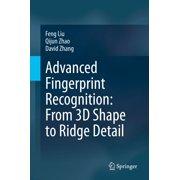 Advanced Fingerprint Recognition: From 3D Shape to Ridge Detail - eBook