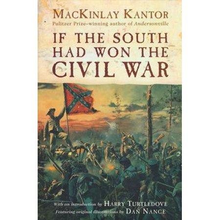 If The South Had Won The Civil War - eBook