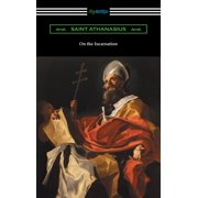 On the Incarnation (Translated by Archibald Robertson) - eBook