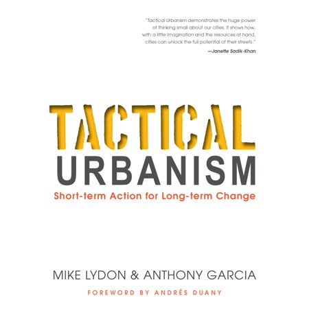 Tactical Urbanism : Short-term Action for Long-term (Difference Between Short Action And Long Action Rifles)