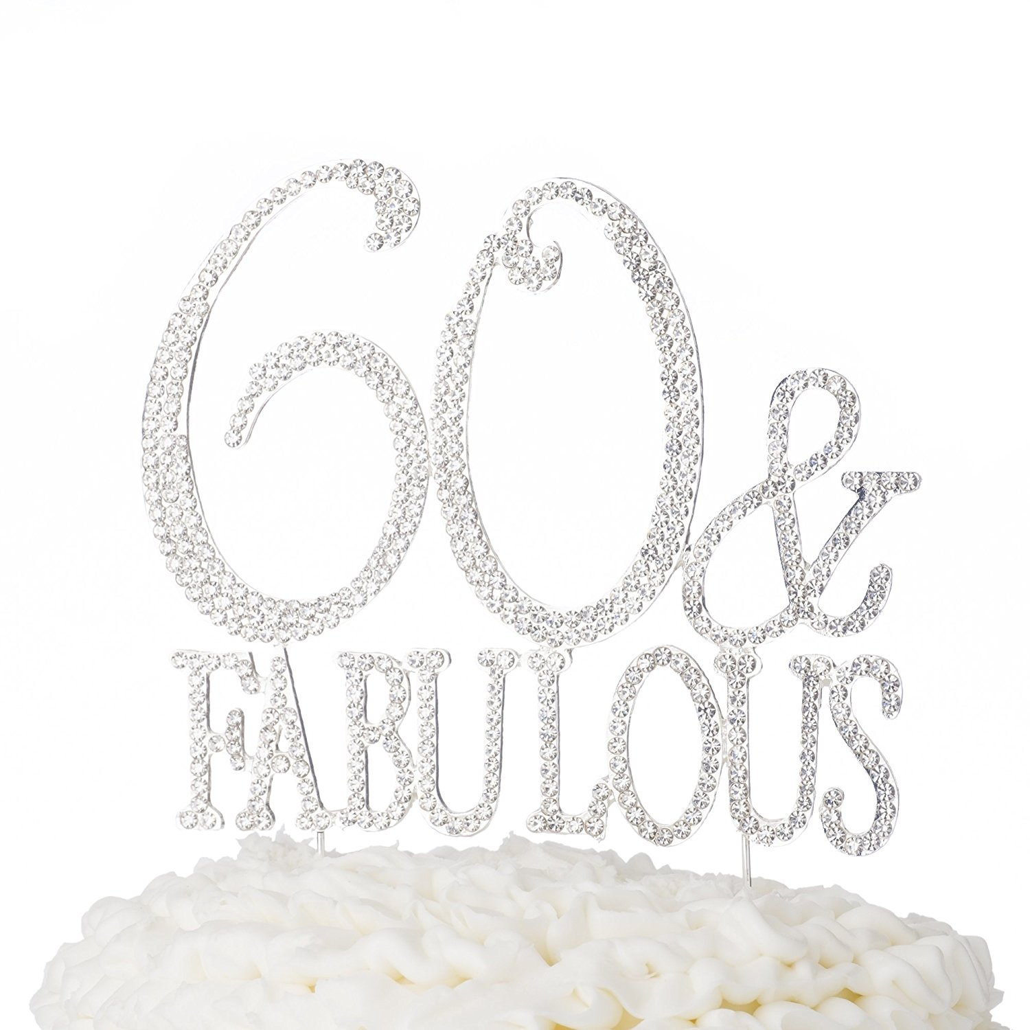 60 Fabulous Cake Topper 60th Birthday Decoration Silver Rhinestone Metal Party Supplies Print