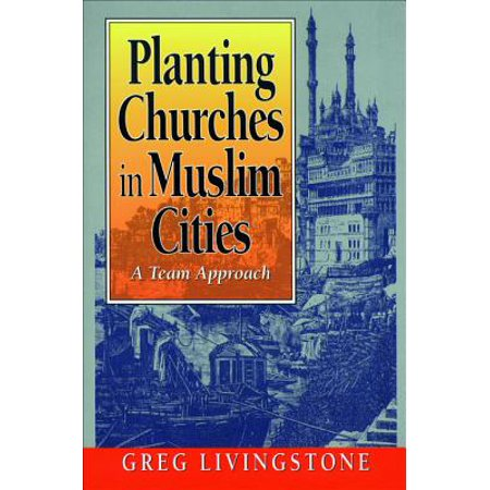 Planting Churches in Muslim Cities - eBook (Best Cities To Plant A Church)