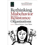 Rethinking Misbehavior and Resistance in Organizations - eBook