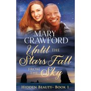 Hidden Beauty: Until the Stars Fall from the Sky (Paperback)