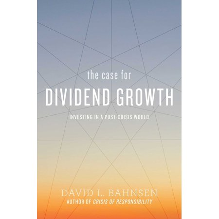 The Case for Dividend Growth : Investing in a Post-Crisis