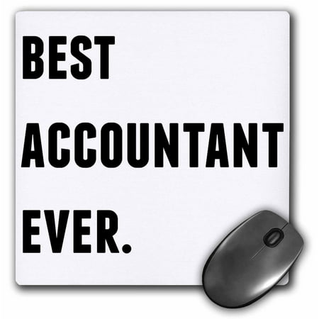 3dRose Best Accountant Ever, Black Letters On A White Background, Mouse Pad, 8 by 8