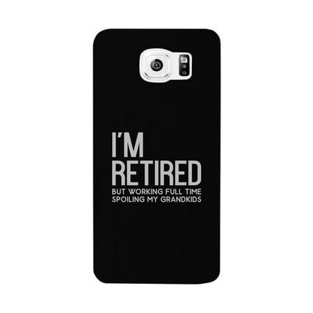 Retired Grandkids Case Funny Grandparents Birthday Gift Phone Cover