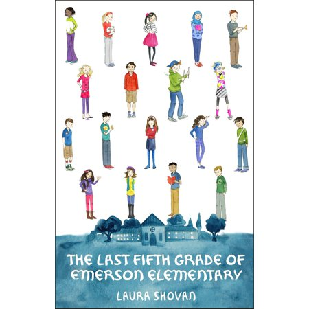 The Last Fifth Grade of Emerson Elementary](5th Grade Halloween Stories)