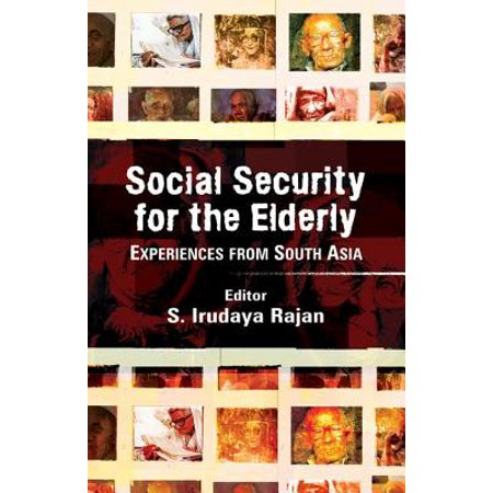 Social Security for the Elderly : Experiences from South Asia (Crafts For The Elderly)
