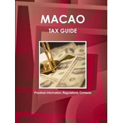 Macao Tax Guide - Practical Information, Regulations, Contacts