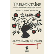 Alive, and Home Here (Tremontaine Season 2 Episode 5) - eBook