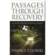 Passages Through Recovery: An Action Plan for Preventing Relapse, Pre-Owned (Paperback)