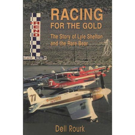 Racing For The Gold  The Story Of Lyle Shelton And The Rare Bear