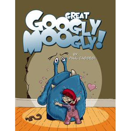 Googly Googly (Great Googly Moogly - eBook)